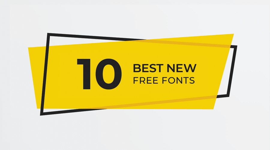 10 Best new free fonts